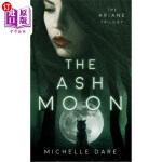 【中商海外直订】The Ash Moon