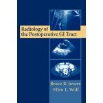 【预订】Radiology of the Postoperative GI Tract