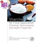 【中商海外直订】Starches for Food Application: Chemical, Technologi