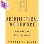 【中商海外直订】Architectural Woodwork: Details for Construction