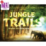 【中商海外直订】Jungle Trails: Stories for little wild ones