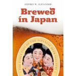【预订】Brewed in Japan: The Evolution of the Japanese Beer Ind
