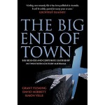 【预订】The Big End of Town: Big Business and Corporate Leaders