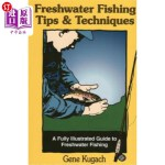 【中商海外直订】Freshwater Fishing Tips & Techpb
