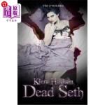 【中商海外直订】Dead Seth: Kiera Hudson Series Two (Book Five)