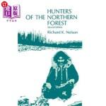 【中商海外直订】Hunters of the Northern Forest: Designs for Surviva