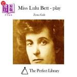 【中商海外直订】Miss Lulu Bett - Play