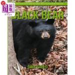 【中商海外直订】Black Bear: Amazing Fun Facts and Pictures about Bl