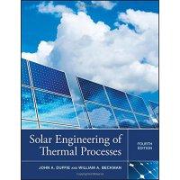 太阳能工程热处理 英文原版 太阳能 新能源 Solar Engineering of Thermal Processes