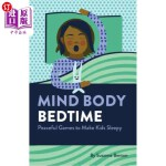 【中商海外直订】Mind Body Bedtime: Peaceful Games to Make Kids Slee