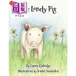 【中商海外直订】The Lonely Pig