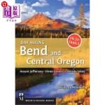 【中商海外直订】Day Hiking Bend & Central Oregon: Mount Jefferson/