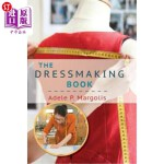【中商海外直订】The Dressmaking Book: A Simplified Guide for Beginn