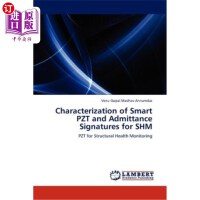 【中商海外直�】Characterization of Smart Pzt and Admittance Signatu