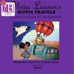 【中商海外直订】Olivia Lauren's Olivia Travels: A Guide to Modes of
