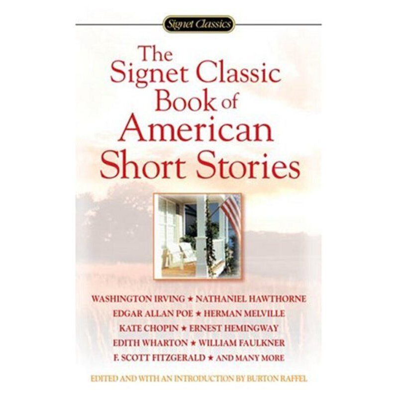 Signet Classics The Signet Classic Book of American Short Stories