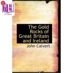 【中商海外直订】The Gold Rocks of Great Britain and Ireland