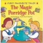 First Favourite Tales: The Magic Porridge Pot 神奇的粥锅 ISBN9780721497426