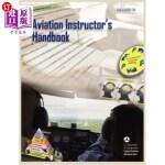 【中商海外直订】Aviation Instructor's Handbook (Faa-H-8083-9a)