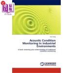 【中商海外直订】Acoustic Condition Monitoring in Industrial Environ