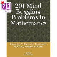 【中商海外直订】201 Mind Boggling Problems in Mathematics: Exquisit