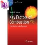 【中商海外直订】Key Factors of Combustion: From Kinetics to Gas Dyn