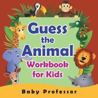 【预订】Guess the Animal Workbook for Kids
