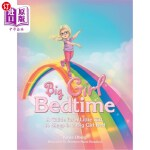 【中商海外直订】Big Girl Bedtime: A Guide for a Little Girl, to Sle