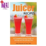 【中商海外直订】Juicer Recipes: A Complete Juicing Guide on Juicing