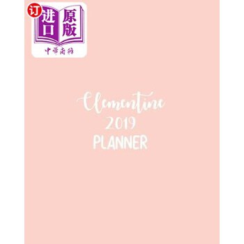 【中商海外直订】Clementine 2019 Planner: Calendar with Daily Task Checklist, Organizer, Journal Notebook ...