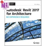 【中商海外直订】Autodesk Revit 2017 for Architecture: No Experience