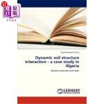 【中商海外直订】Dynamic Soil Structure Interaction - A Case Study i