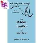 【中商海外直订】Our Maryland Heritage, Book 27: The Rabbitt Familie