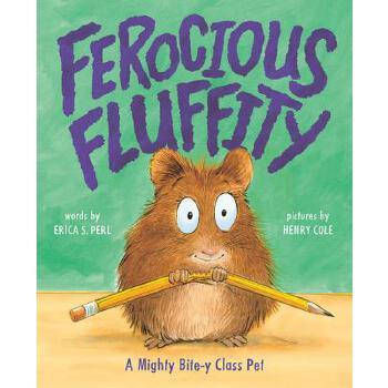 【预订】Ferocious Fluffity: A Mighty Bite-Y Class Pet 预订商品,需要1-3个月发货,非质量问题不接受退换货。