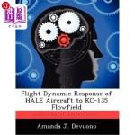 【中商海外直订】Flight Dynamic Response of Hale Aircraft to Kc-135