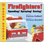 【预订】Firefighters!: Speeding! Spraying! Saving!
