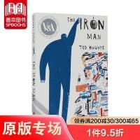 钢铁人 The Iron Man 英文原版 经典故事阅读 Ted Hughes 儿童英语启蒙读物 适合6-12岁