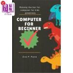 【中商海外直订】Computer for Beginners