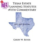 【中商海外直订】Texas Estate Planning Statutes with Commentary: 201