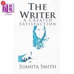 【中商海外直订】The Writer: A Created Satisfaction