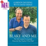 【中商海外直订】Blake and Me: The Life Lessons I've Learned From th