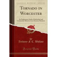 【预订】Tornado in Worcester: An Exploratory Study of Individua