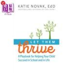 【中商海外直订】Let Them Thrive: A Playbook for Helping Your Child