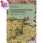 【中商海外直订】Extracting Spatial Information from Historical Maps
