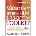 【预订】The Sarbanes-Oxley Section 404 Implementation Toolkit: