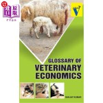 【中商海外直订】Glossary of Veterinary Economics