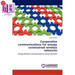【中商海外直订】Cooperative Communications for Energy Constrained W