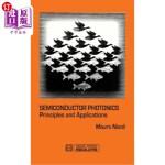 【中商海外直订】Semiconductor Photonics: Principles and Application