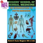 【中商海外直订】Rogers' School of Herbal Medicine: An Introduction