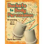 【预订】Buckets to Body Percussion: Drumming on a Dime